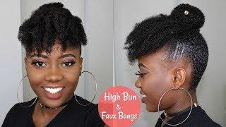 CUTE And EASY Hairstyle For SHORT/MEDIUM 4c NATURAL HAIR   HIGH BUN AND FAUX BANGS Tutorial
