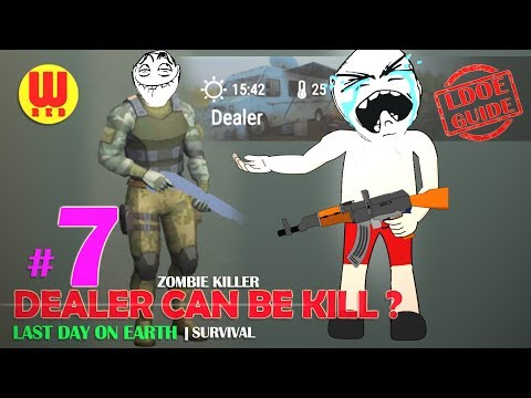Download CAN YOU KILL DEALER ? Last Day on Earth Android Gameplay Part 7 HD Mp4 3GP Video and MP3