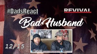 DADS REACT | EMINEM x BAD HUSBAND | REVIEW