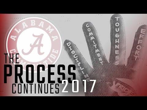 2017 Alabama Football Hype Trailer: The Process Continues