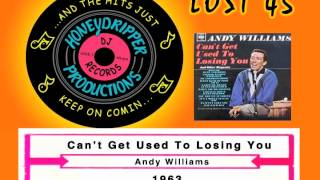 Andy Williams - Can't Get Used To Losing You - 1963