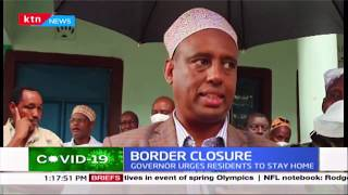 Kenya-Ethiopia border closed over coronavirus, but authorities worried of panya routes