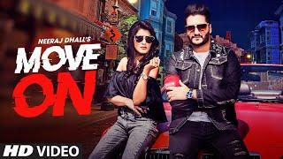 gratis download video - Move On: Neeraj Dhall (Full Song) Goldboy | Navi Kamboz | Latest Punjabi Songs 2019