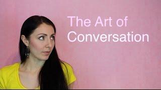 Master the Art of Conversation