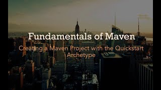 A Practical Introduction to Maven – Creating a Maven Project with the Quickstart Archetype