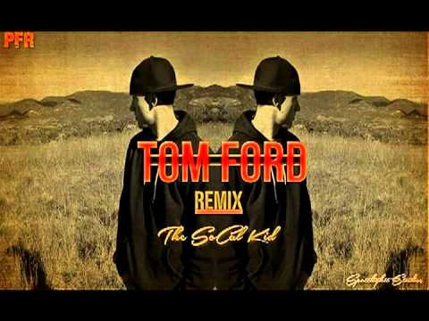 Jay Z - Tom Ford (SoCal Remix)