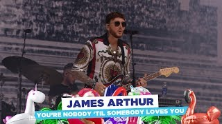 James Arthur - 'You're Nobody Til Somebody Loves You' (Live at Capital's Summertime Ball 2018)