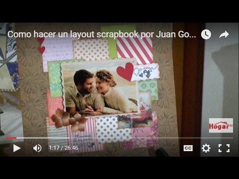 Como hacer un Album de Recortes -Layout Scrapbook - Hogar Tv por Juan Gonzalo Angel