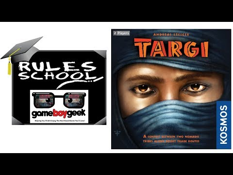 How to Play Targi (Rules School) with the Game Boy Geek