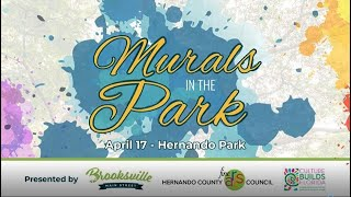 Murals in the Park: Creativity is Blooming in Hernando County  (2021)