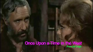 Once Upon a Time in the West (Francis Goya) - Cinema