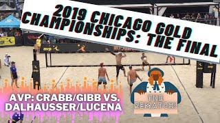 Ta.Crabb/Gibb vs. Dalhausser/Lucena - Final - 2019 AVP Chicago Gold Series Championships