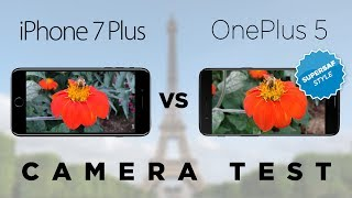 OnePlus 5 vs Apple iPhone 7 Plus Camera Test Comparison