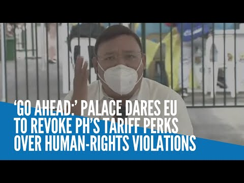 [Inquirer]  'Go ahead:' Palace dares EU to revoke PH's tariff perks over human-rights violations