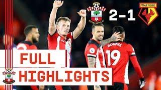HIGHLIGHTS: Southampton 2-1 Watford | Premier League