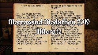 Morrowind Modathon 2019 - Illiterate Showcase