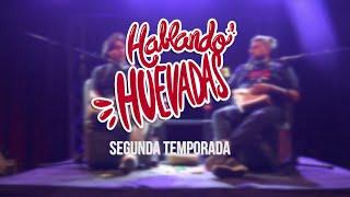 Hablando Huevadas (segunda temporada) - TRAILER