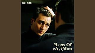 Musik-Video-Miniaturansicht zu Less Of A Man Songtext von Zak Abel