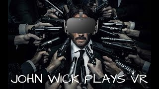 John Wick Plays VR