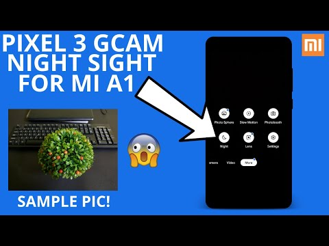GOOGLE PIXEL 3 CAMERA Without ROOT, Camera2API | Xiaomi Mi