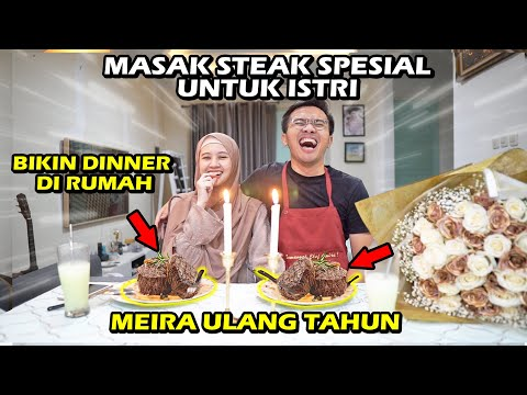MASAK STEAK SPESIAL DINNER MEIRA ULANG TAHUN | Masak2 Puasa