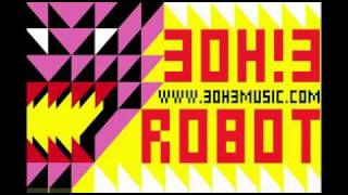 3OH!3 - Robot lyrics