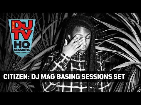 Citizen – 60 Minute Live DJ Set @ DJ Mag Basing Sessions