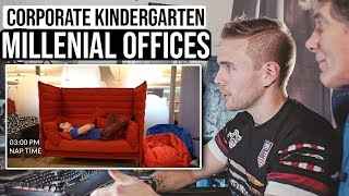Corporate Kindergarten - Millennial Offices | #grindreel