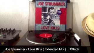 Joe Strummer - Love Kills ( Extended  Mix ) -