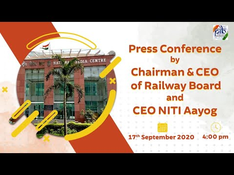 Press Conference by Chairman & CEO of Railway Board and CEO NITI Aayog