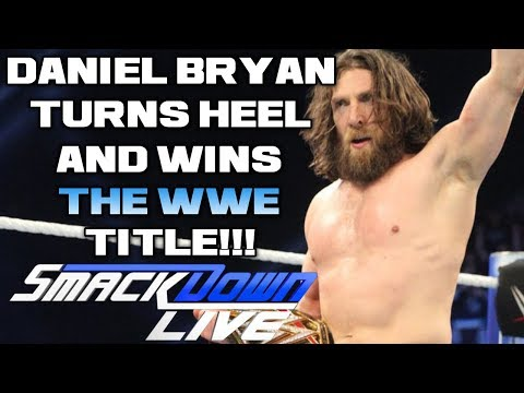 WWE Smackdown Live Nov. 13, 2018 Full Show Review & Results: DANIEL BRYAN TURNS HEEL, WINS WWE TITLE