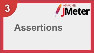 JMeter Beginner Tutorial 3 - How to use Assertions