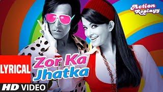 Lyrical: Zor Ka Jhatka | Action Replayy |Akshay Kumar,Aishwarya Rai Bachchan | Daler Mehndi, Richa S - Download this Video in MP3, M4A, WEBM, MP4, 3GP
