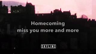 Skyline - Homecoming (with lyrics)
