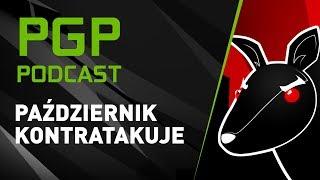 PGP Podcast   Październik Kontratakuje (Dżej, Mateusz Działowski & Wonziu)