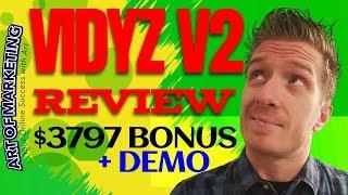 Vidyz v2 Review, Demo, $3797 Bonus, Vidyz 2.0 Review