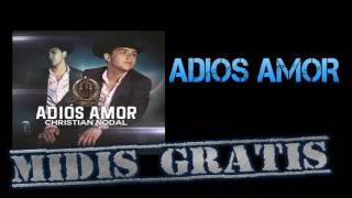 ADIOS AM00R-CHRISTIAN NOODAL MIDIS GRATIS DESCARGAS