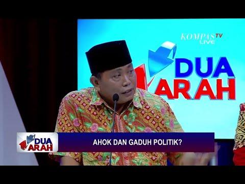 Ahok dan Gaduh Politik? - DUA ARAH (2)