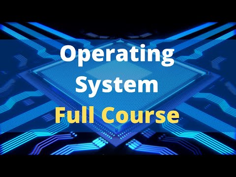 Operating System Full Course   Operating System Tutorials for Beginners