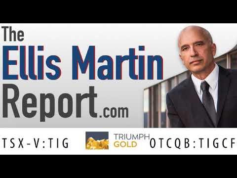 Ellis Martin Report with Triumph Gold Corp's John Anderson