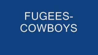 FUGEES COWBOYS