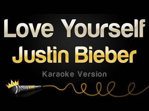 Justin Bieber – Love Yourself (Karaoke Version)
