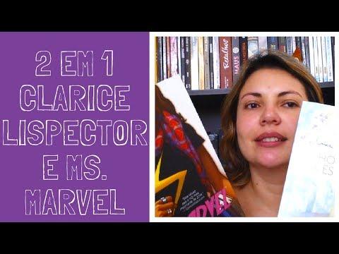Clarice Lispector e MS Marvel #MêsSóMulheres