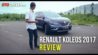 Renault Koleos 2017 Review Indonesia | OtoDriver