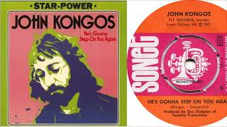 John Kongos - He's Gonna Step on You Again