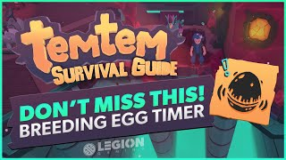 Don't Miss This Essential Item - Egg Timer | Temtem Survival Guide