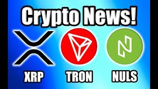 "CNBC: ""Bitcoin Is About to Explode!"" Plus Ripple, Tron, and Nuls Updates [Crypto News]"