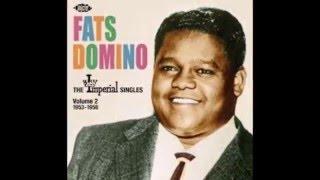 Bye Baby, bye Baby  -  Fats Domino