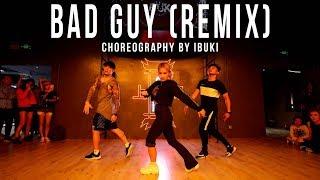 "Billie Eilish ""Bad Guy"" (Steallight Remix) Choroegraphy by Ibuki"