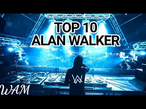 Top 10 Alan Walker Songs